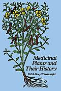 Medicinal Plants & Their History