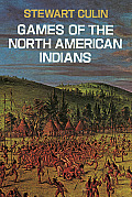 Games of the North American Indians Cover