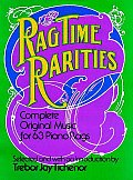 Ragtime Rarities Complete Original Music