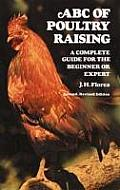 Abc Of Poultry Raising A Complete Guide