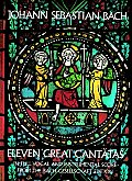 Eleven Great Cantatas In Full Vocal & In