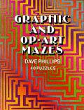 Graphic & Op Art Mazes