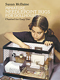 Miniature Needlepoint Rugs for Dollhouses Charted for Easy Use