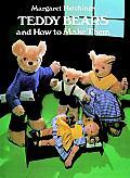 Teddy Bears & How To Make Them