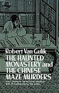 Haunted Monastery & The Chinese Maze Murders