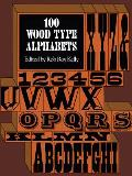 100 Wood Type Alphabets (Dover Pictorial Archives) Cover