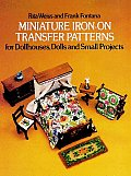 Miniature Iron On Transfer Patterns for Dollhouses Dolls & Small Projects