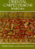 Oriental Carpet Designs in Full Color (Dover Pictorial Archives)