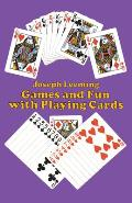 Games & Fun With Playing Cards