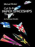 Cut and Fold Paper Spaceships That Fly (Models & Toys)