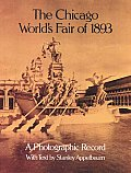 Chicago Worlds Fair of 1893 A Photographic Record