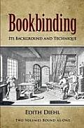 Bookbinding: Its Background and Technique