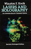 Lasers & Holography An Introduction to Coherent Optics 2nd Edition