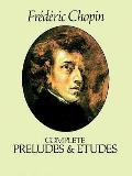 Complete Preludes and Etudes for Solo Piano (80 Edition)