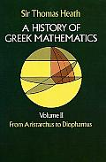 History Of Greek Mathematics Volume 2 From Aristarchus to Diophantus
