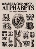 Bizarre and Ornamental Alphabets (Dover Pictorial Archives) Cover