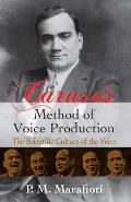 Caruso's Method of Voice Production Ca (10 Edition)