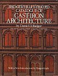 Badgers Illustrated Catalogue of Cast Iron Architecture