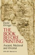 Book Before Printing Ancient Medieval & Oriental