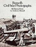 Russell S Civil War Photographs (Dover Photography Collections)