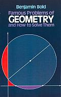 Famous Problems of Geometry & How to Solve Them
