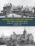 American Country Houses of the Gilded Age Sheldons Artistic Country Seats