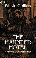 Haunted Hotel A Mystery Of Modern Venice
