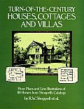 Turn Of The Century Houses Cottages & Villas Floor Plans & Line Illustrations for 118 Homes from Shoppells Catalogs