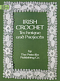 Irish Crochet Technique & Projects