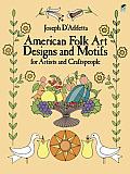 American Folk Art Designs & Motifs for Artists & Craftspeople