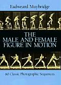 The Male and Female Figure in Motion: 60 Classic Photographic Sequences Cover