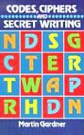 Codes, Ciphers and Secret Writing (72 Edition)