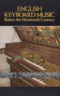 English Keyboard Music Before the Nineteenth Century