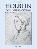 Holbein Portrait Drawings 44 Plates