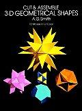 Cut & Assemble 3D Geometrical Shapes 10 Models in Full Color