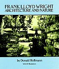 Frank Lloyd Wright: Architecture and Nature, with 160 Illustrations