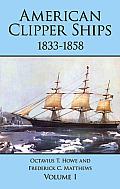American Clipper Ships, 1833-1858 #01: American Clipper Ships, 1833-1858