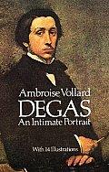 Degas An Intimate Portrait