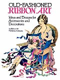 Old Fashioned Ribbon Art Ideas & Designs for Accessories & Decorations