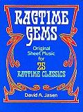 Ragtime Gems: Original Sheet Music for 25 Ragtime Classics