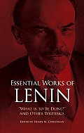 Essential Works of Lenin What Is to Be Done & Other Writings