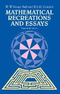 Mathematical Recreations &amp; Essays 13TH Edition Cover