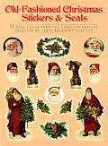 Old-Fashioned Christmas Stickers and Seals: 55 Full-Color Pressure-Sensitive Designs