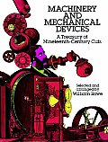 Machinery & Mechanical Devices A Treasury of Nineteenth Century Cuts