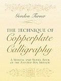 The Technique of Copperplate Calligraphy: A Manual and Model Book of the Pointed Pen Method Cover
