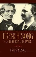 French Song From Berlioz To Duparc ((2ND)70 Edition)