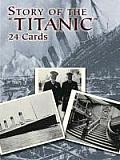 """Story of the """"Titanic"""" Postcards: 24 Ready-To-Mail Cards (Card Books)"""