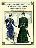 American Dress Pattern Catalogs 1873 1909 Four Complete Reprints