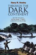 Through The Dark Continent Volume 2