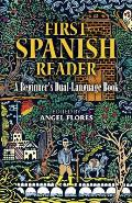 First Spanish Reader A Beginners...
